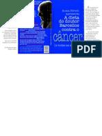 Sonia Hirsch - A Dieta Do Doutor Barcellos Contra o Cancer (2013, Correcotia)