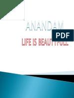 ANANDAM LIFE IS BEAUTY FULL CHANTI
