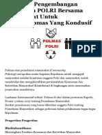 POLMAS, Pengembangan Kemitraan POLRI Bersama Masyarakat Untuk Harkamtibmas Yang Kondusif - Polisi Ta