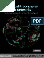Alain Barrat, Marc Barthelemy, Alessandro Vespignani - Dynamical Processes on Complex Networks (2008).pdf