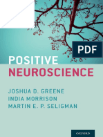 Greene, Joshua David_ Morrison, India_ Seligman, Martin E. P - Positive neuroscience (2016, Oxford University Press).pdf