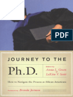 Journey to the Ph.D - How to Navigate the Process as African Americans