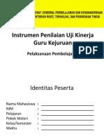 Instrumen Penilaian Pelaksanaan Pembelajaran Uji Kinerja Guru Kejuruan.pptx