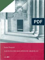 Aqueles Cães Malditos de Arquelau - Isaias Pessotti.pdf