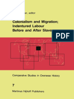 (Comparative Studies in Overseas History 7) Ernst Van Den Boogaart, P. C. Emmer (Auth.), P. C. Emmer (Eds.)-Colonialism and Migration_ Indentured Labour Before and After Slavery-Springer Netherlands (