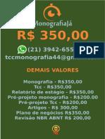 R$ 350,00 POR  TCC OU MONOGRAFIA WHATSAPP (21) 3942-6556   tccmonografia44@gmail.com (29)