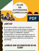 COMO ELABORAR UN CLUB DE AUTONOMIA CURRICULAR__2018.pptx