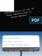 Effectiveness of Out of Home Advertising in Niche Market