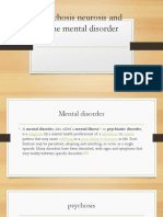 Psychosis Neurosis and Othe Mental Disorder