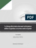 GAMARNIK,Cora (2013). La Fotografía Irónica Durante La Dictadura Militar Argentina. Un Arma Contra El Poder