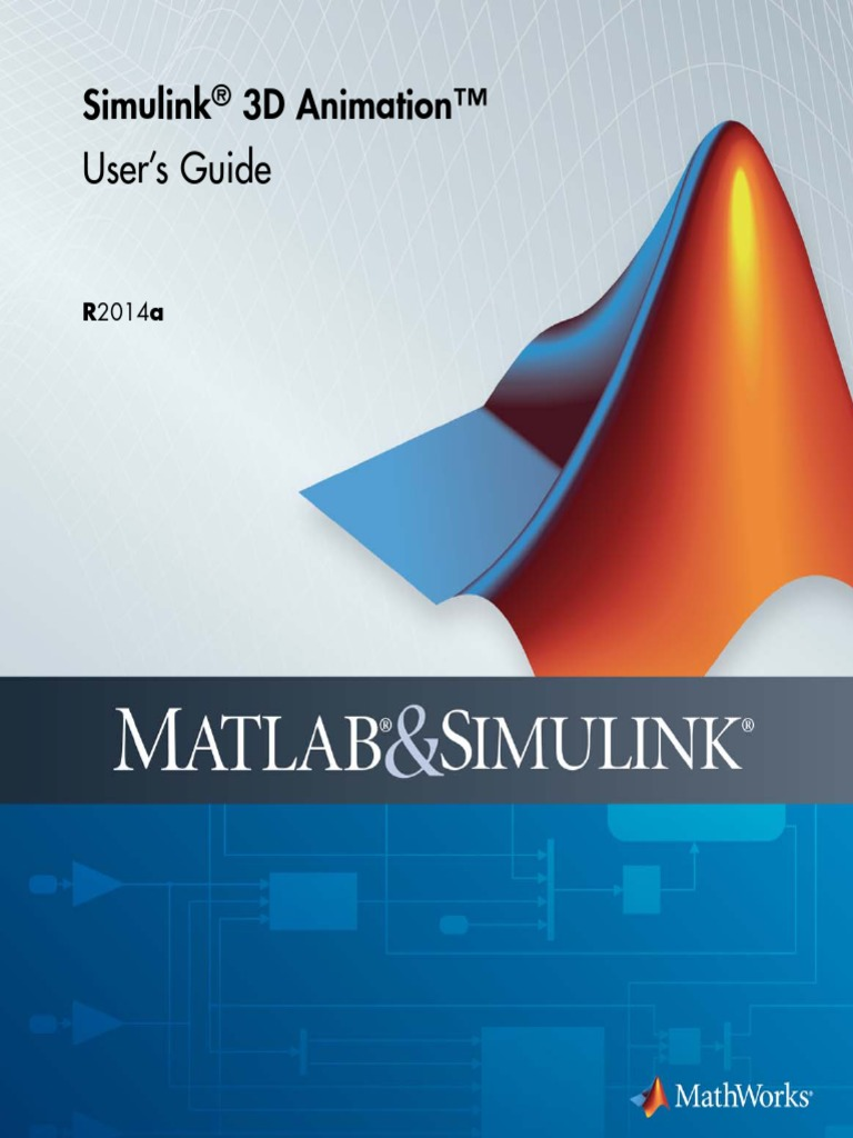 Simulink® 3D Animation™ User's Guide | Matlab | 3 D Computer Graphics