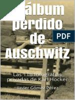 Gomez Perez Javier - El Album Perdido de Auschwitz
