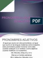 1874082 Pronombres Adjetivos Demostrativos