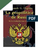ALEXANDER DUGIN - Geopolitica de Rusia