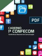 1ª Conferência de Comunicação