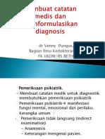 Membuat Catatan Medis Dan Memformulasikan Diganosis