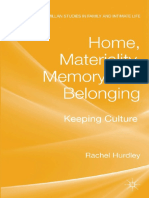 (Palgrave Macmillan Studies in Family and Intimate Life) Rachel Hurdley (Auth.)-Home_ Materiality_ Memory and Belonging_ Keeping Culture-Palgrave Macmillan UK (2013) (1)