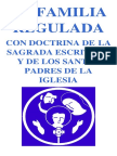 La familia regulada con doctrina de la Sagradas Escrituras y los Santos Padres