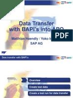 Data Tranfer With BAPIs Into APO