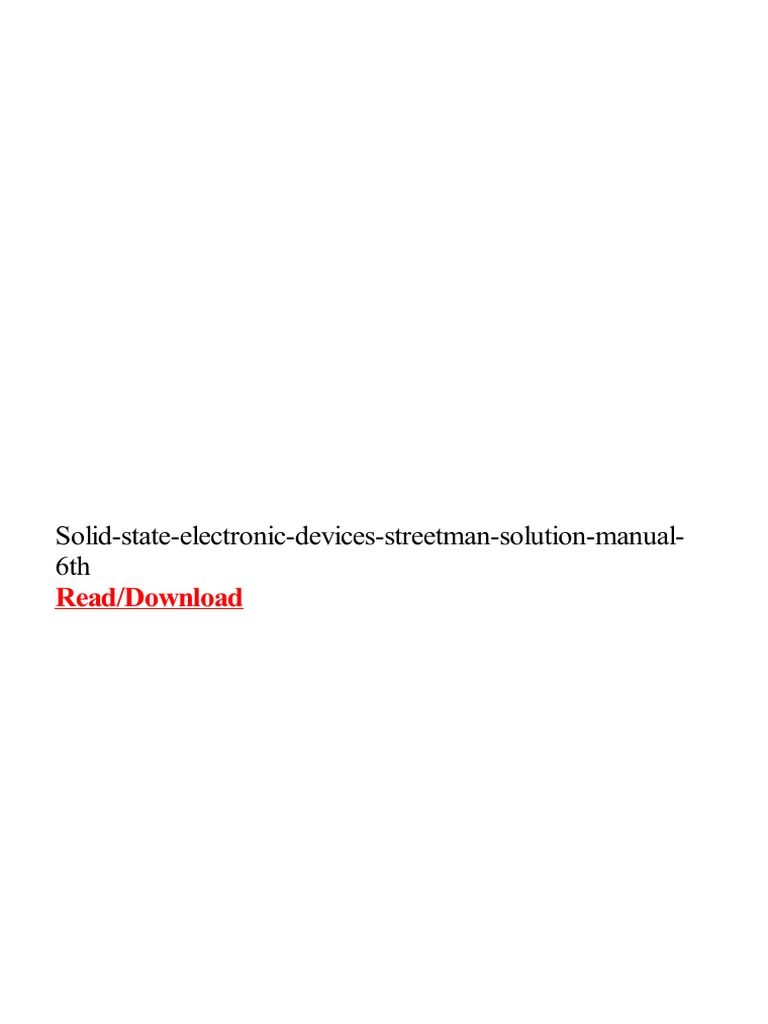 solid-state-electronic-devices-streetman-solution-manual-6th.pdf | Solid  State Physics | Solid State Electronics