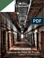 BITENCOURT, Cézar Roberto   Falência da pena de prisão, causas e alternativas.pdf