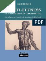 O Anti-fitness Ou o Manifesto Anti-Desportivo - Introdução Ao Conceito de Reeducação Postural - Luis Coelho