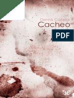 COOPER, Dennis - Cacheo