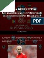 Luis Miguel Urbina - Adiós Definitivo, Los Jugadores Que Se Retiraron de Sus Selecciones Tras Rusia 2018