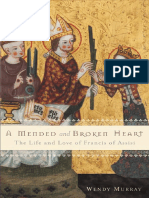 Murray, W - A Mended and Broken Heart_ Life & Love of Francis of Assisi (Basic Books, 2008).pdf