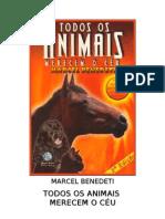 24850753 Marcel Benedeti Todos Os Animais Merecem o Ceu