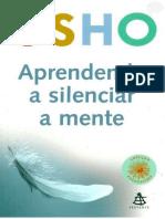 Aprendendo a Silenciar a Mente - Osho