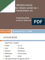 Refka Katarak Senilis stadium matur OD + Pseudofakia OS