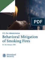 Behavioral Mitigation of Smoking Fires