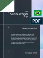 Campo Petrolero Tupí