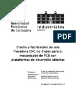 Diseño y fabricación de una fresadors cnc de 3 ejes para PCB.pdf