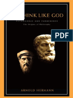 Arnold Hermann - The Illustrated to Think Like God_ Pythagoras and Parmenides, the Origins of Philosophy (2014, Parmenides Publishing).pdf