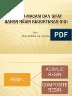 137907293-Macam-macam-Dan-Sifat-Bahan-Resin-Kedokteran-Gigi-Bimo-Rintoko.ppt