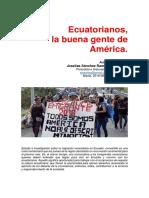 Ecuatorianos, la buena gente de América