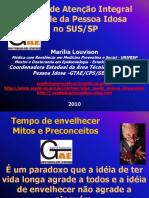 POLITICA_DE_ATENCAO_A_SAUDE_DA_PESSOA_IDOSA_MARILIA_LOUVISON_2010_EE.pdf