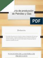 Batería de Producción de Petróleo y Gas