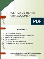 Politica de Tierra Para Colombia