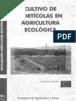 Cultivo de Horticolas en Agricultura Ecologica - Consejeria de Agricultura y Pesca