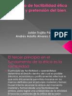 Principio de factibilidad ética y pretensión del bien.pptx