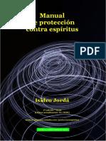 [PDF] Manual de Protección Contra Espíritus. Isidro Jordá. Ayuda Espiritual Trínitas