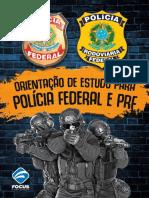 #Apostila Orientação de Estudos Para Polícia Federal e PRF (2017) - Focus Concursos.pdf