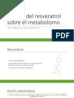 Efectos Del Resveratrol sobre el Metabolismo