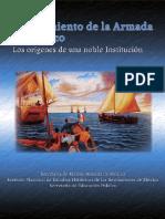 ARMADA de MÉXICO 2011 - El Nacimiento de La Armada de México