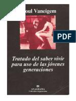 Vaneigem Raoul Tratado Del Saber Vivir Para Uso de Las Jovenes Generaciones