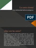 La Caries Dental