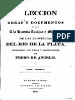 Colección de obras y documentos relativos a la historia antigua y moderna de las Provincias del Río de la Plata Tomo Primero - De Angelis, Pedro